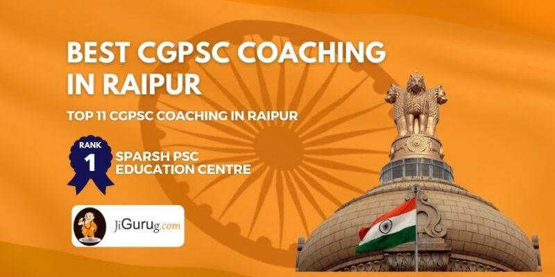 Best CGPSC Coaching in Raipur