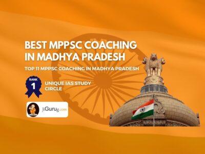 Top MPPSC Coaching in Madhya Pradesh