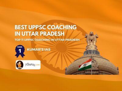 Top UPPSC Coaching in Uttar Pradesh