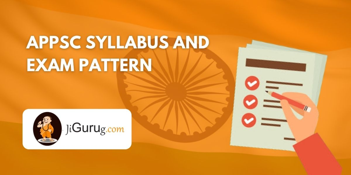 APPSC Syllabus and Exam Pattern