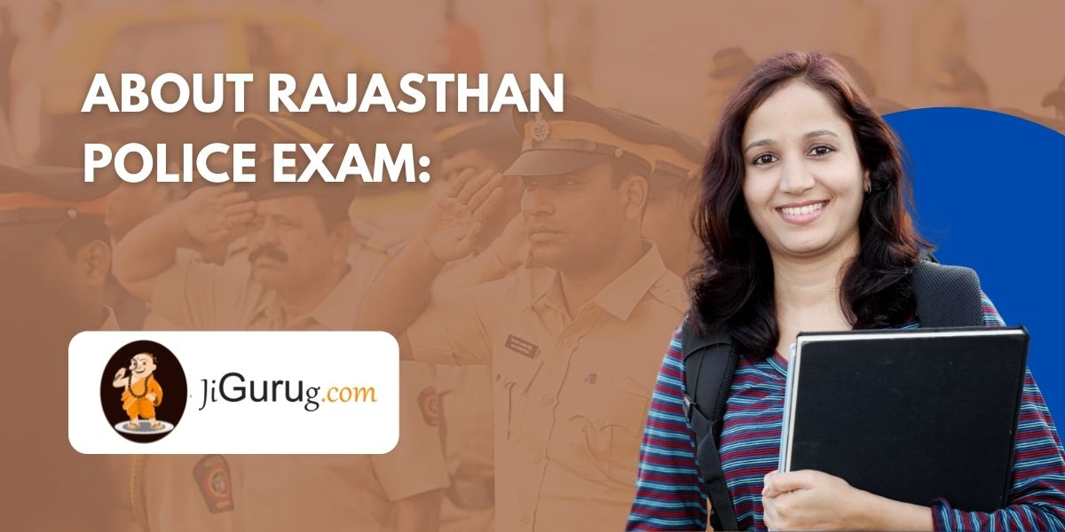 About Rajasthan Police Exam