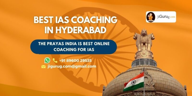 Best IAS Coaching Centre in Hyderabad