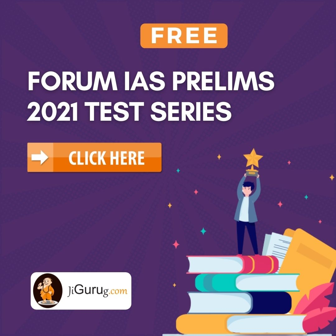Forum IAS Prelims 2021 Test Series Solution
