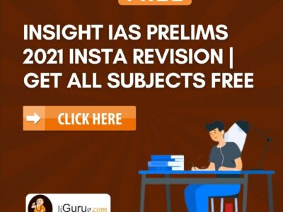 Insight IAS Prelims 2021 Insta Revision All Subject Free