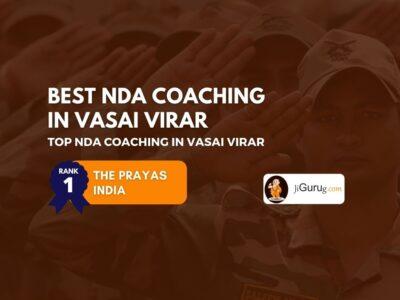 Top NDA Coaching Centres in Vasai Virar