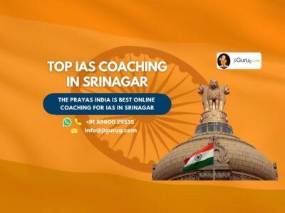 Top IAS Coaching Institutes in Srinagar