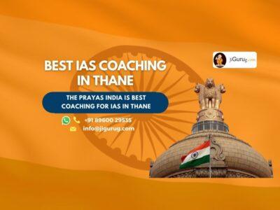 Best IAS Coaching Institutes in Thane