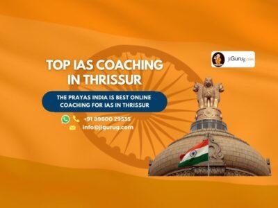 Top IAS Coaching Institutes in Thrissur