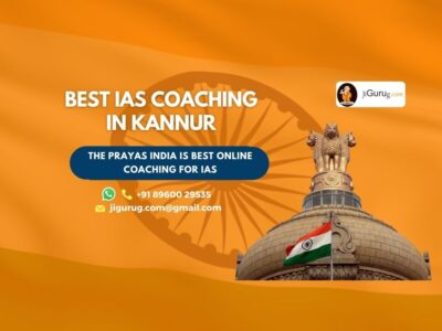 Best IAS Coaching Centres in Kannur
