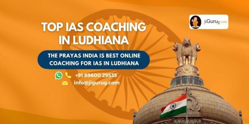 Top IAS Coaching Institutes in Ludhiana