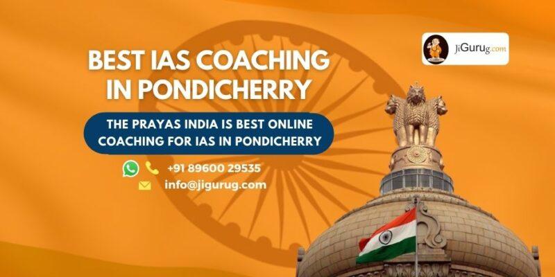Top IAS Coaching Institutes in Pondicherry