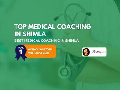 Best Medical Coaching in Shimla