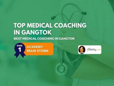 Best Medical Coaching Institutes in Gangtok