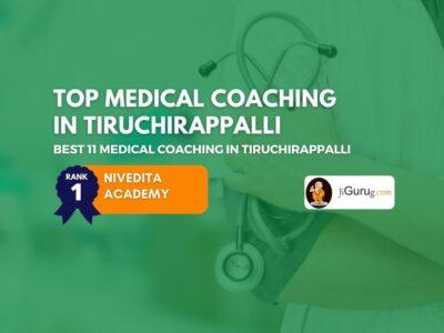 Best Medical Coaching Institutes in Tiruchirappalli