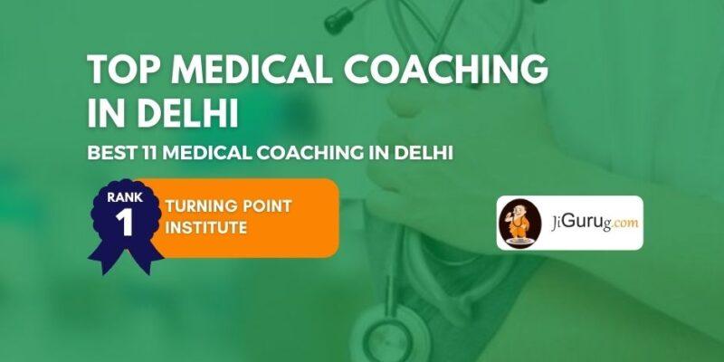 Best Medical Exam Coaching Classes in Delhi