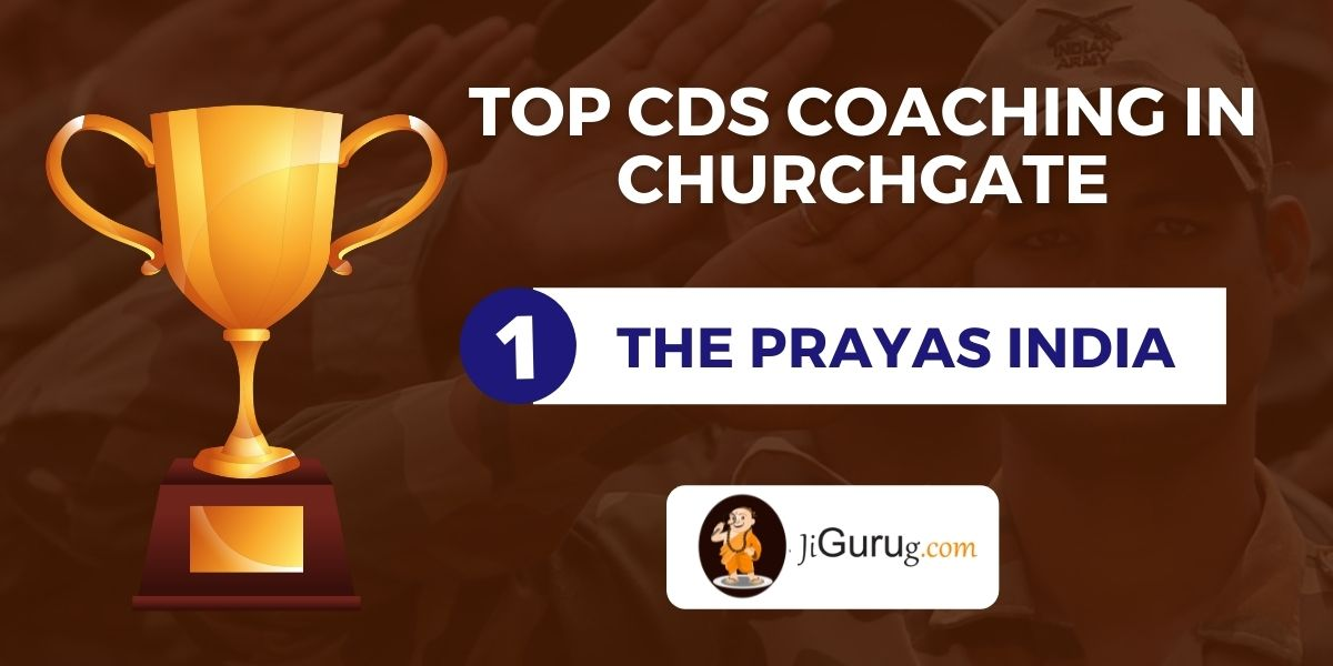 List of Top CDS Coaching Centres in Churchgate
