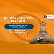 Best JPSC Exam Coaching Centres in Ranchi