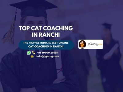 Top MBA Entrance Coaching Classes in Ranchi