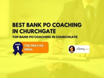 Top Bank PO Coaching Centers in Churchgate