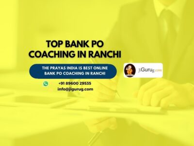 Best Bank PO Coaching Centres in Ranchi