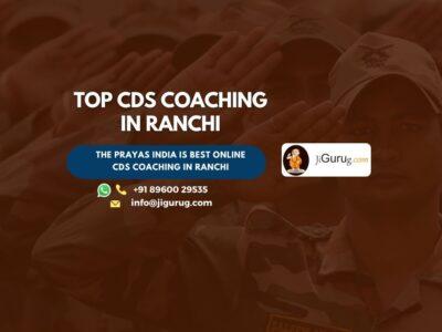 Best CDS Exam Coaching in Ranchi