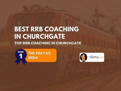 Best RRB Coaching Centres in Churchgate