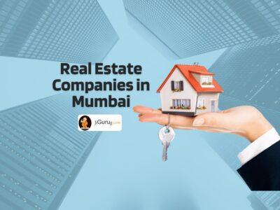 Top Real Estate Companies in Mumbai